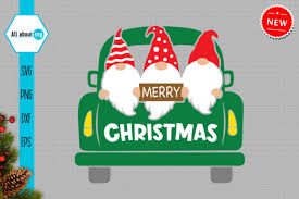 Download now the free icon pack 'christmas gifts'. Christmas Gnomes In Truck Svg Graphic By All About Svg Creative Fabrica