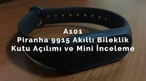 A101 | Piranha 50₺ 9915 Akıllı Bileklik Kutu Açılımı ve İncelemesi - YouTube