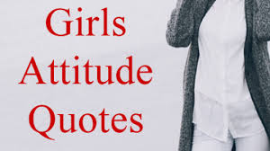 High Girls Attitude Quotes Best Insta Captions Girly Status Dp Hd