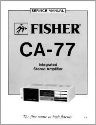 fisher ca 77 service manual analog alley manuals