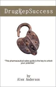 How To Get Into Pharmaceutical Sales Drug Rep Success Top Selling Pharmaceutical Sales Guide