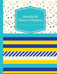Monthly Bill Organizer Book Monthly Bill Planner Organizer Budget Planning Journal Budget