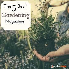 best gardening magazines. Exellent Magazines And Best Gardening Magazines N
