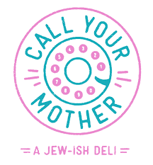 Call <b>Your Mother</b> Deli
