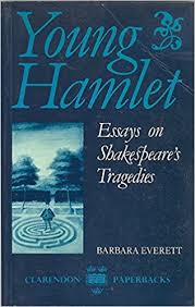 com young hamlet essays on shakespeare s tragedies  young hamlet essays on shakespeare s tragedies clarendon paperbacks