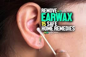 15 safe home remes to remove earwax prevent earwax buildup and blockage
