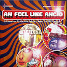 Ah Feel Like Ahcid! 30 American Psychedelic Artefacts from the EMI Vaults