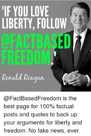 Ronald Reagan Love Quotes Interesting If YOU LOVE LIBERTY FOLLOW QFACTBASED FREEDOM Ronald Reagan Is The