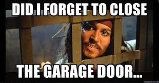 did i forget to close the garage door jack sparrow in jail meme generator
