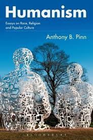 humanism essays on race religion and popular culture anthony b  see larger image