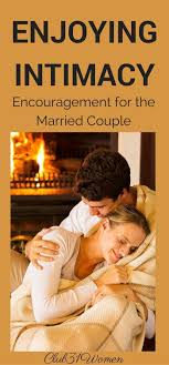 17 best images about a passionate wife healthy enjoying intimacy encouragement for the married couple from a husband wife
