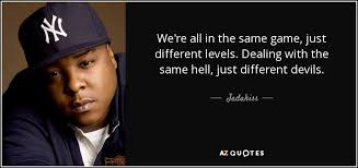 Inspirational Rap Quotes Awesome TOP 48 QUOTES BY JADAKISS AZ Quotes