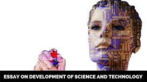 essay on development of science and technology short essays on   essay on development of science and technology