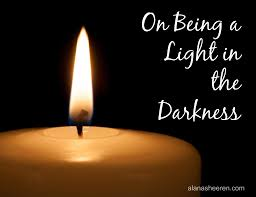 Being The Light On Being A Light In The Darkness Step 1