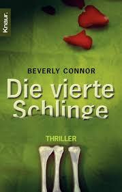Die vierte Schlinge: Thriller : Connor, Beverly, Bayer, Michael ...
