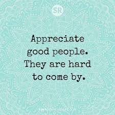 Quotes About Good People Amazing Positive Quotes Appreciate Good People They Are Hard To Come By