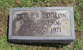 Bettie R.T. Dillon (1906-1971) - Find A Grave Memorial