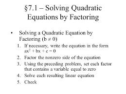 7 1 solving quadratic equations by factoring