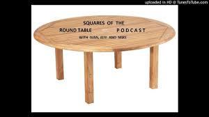 squares of the round table podcast 8 27 2018