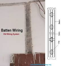 types of wiring systems and methods of electrical wiring batten wiring system old electrical wiring