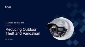 Flir Raven Design Tool Webinar Reducing Outdoor Theft And Vandalism Flir Systems