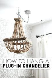 plug in swag chandelier how to hang a plug in chandelier this is great step by plug in swag chandelier