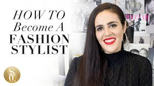 Fashion Stylist How To Become A Fashion Stylist Fashion Styling Tips