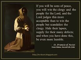 Francis Of Assisi Quotes Mesmerizing If You Will Be Sons Of Peace You Will Win The Clergy And The People