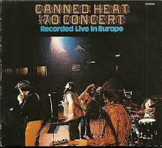 <b>CANNED HEAT</b> '<b>70</b> CONCERT CD INCLUDES FOLDOUT POSTER ...