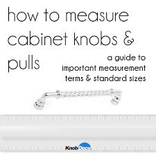 How To Measure Cabinet Knobs And Pulls