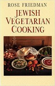 Two easy recipes just to get you used to the flavors. Jewish Vegetarian Cooking An Irresistible Choice For Those Who Love Good Food Friedman Rose 9780722524718 Amazon Com Books