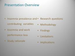 insomnia and work performance loss in research and development  2 presentation overview insomnia prevalence and contributing variables insomnia and work performance loss study rationale research questions methodology