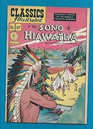 classics illustrated comic book the song of hiawatha by poet  image is loading classics illustrated comic book 57 the song of