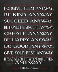 Mother Teresa Quotes Love Them Anyway Delectable Download Mother Teresa Quotes Love Them Anyway Ryancowan Quotes