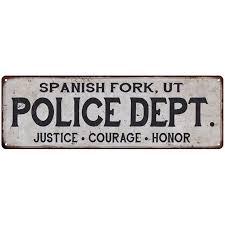 Spanish Fork Ut Police Dept Vintage Look Metal Sign Chic Decor Retro 6183726