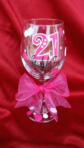 fun 21st birthday ideas birthday wine glass ready for fun birthday gift birthday fun 21st birthday fun 21st birthday