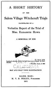 elizabeth howe innocent mother or horse witch history of title page of a short history of the m witchcraft trials by martin van