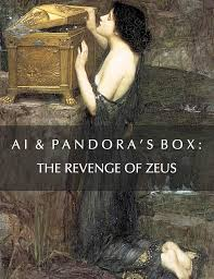 ai pandora s box the revenge of zeus william henry one of the most alarming stories of 2017 both for the fact of how little it was discussed and how catastrophic its implications are was the 20