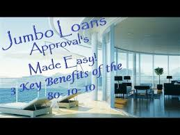 Jumbo Loans Approvals Made Easy