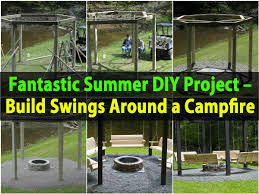 Fire Pit Swing Fantastic Summer Diy Project Build Swings Around A Campfire