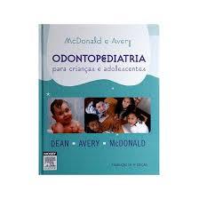 Livro - Odontopediatria - Para Crianças e Adolescentes - Mcdonald ***  Comprar na Livraria Florence