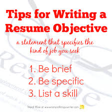 3 Tips For Writing A Resume Objective