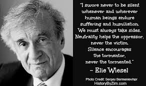 In Their Words Elie Wiesel History By Zim Cool Holocaust Survivor Quotes