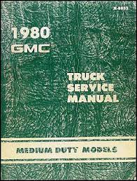 1980 chevrolet and gmc medium duty c50 c60 c70 gas wiring diagram related items