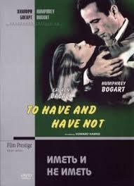 <b>Иметь и не иметь</b> (1944) смотреть онлайн бесплатно в хорошем ...