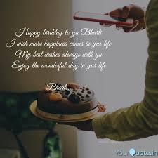 Happy Birdday To Yu Bhart Quotes Writings By Manish Sandbox