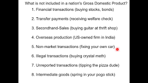 What Is Not Included In Gdp Nb2 Excluded From Gdp What Not To Count