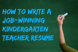Kindergarten Teacher Resume Kindergarten Teacher Resume
