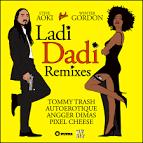 Ladi Dadi [Remixes]