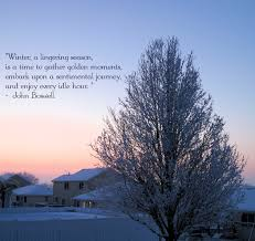 Quotes About Winter Beauty Best of Winter A Lingering Season Is A Time To Gather Golden Moments